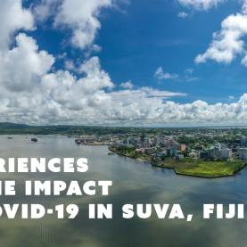 """We will overcome it"": Experiences of the impact of COVID-19 in Suva, Fiji"